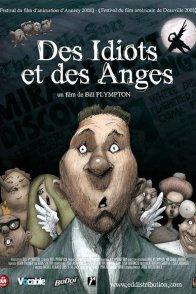 Affiche du film : Des idiots et des anges