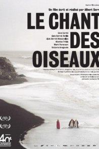 Affiche du film : Le Chant des oiseaux