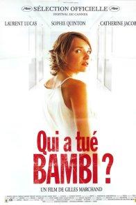 Affiche du film : Qui a tué Bambi ?