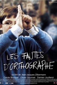 Affiche du film : Les Fautes d'orthographe