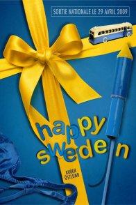 Affiche du film : Happy Sweden