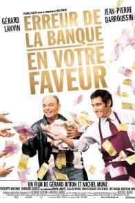 Affiche du film : Erreur de la banque en votre faveur