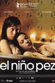 Affiche du film : El Niño pez