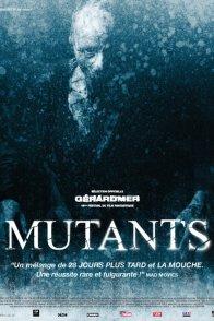 Affiche du film : Mutants