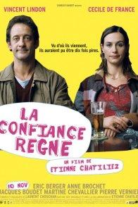 Affiche du film : La confiance règne