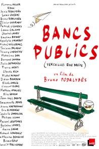 Affiche du film : Bancs publics (Versailles rive droite)