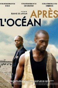 Affiche du film : Après l'Océan