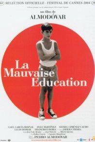 Affiche du film : La Mauvaise éducation