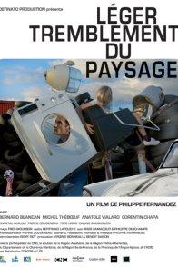 Affiche du film : Léger tremblement du paysage