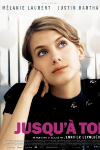 Affiche du film : Jusqu'à toi