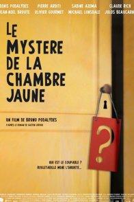 Affiche du film : Le mystère de la chambre jaune