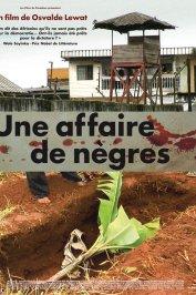 background picture for movie Une affaire de nègres