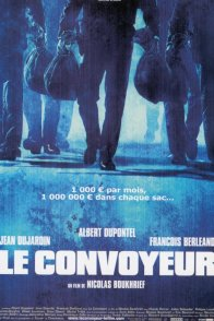 Affiche du film : Le convoyeur