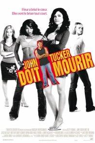 Affiche du film : John Tucker doit mourir