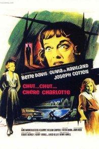 Affiche du film : Chut... Chut, chère Charlotte