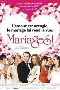Affiche du film : Mariages !