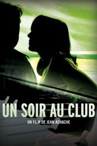Affiche du film : Un Soir au Club
