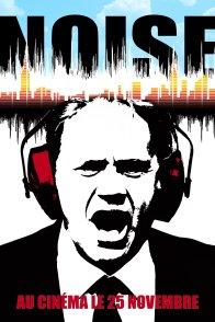 Affiche du film : Noise