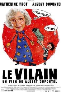 Affiche du film : Le Vilain