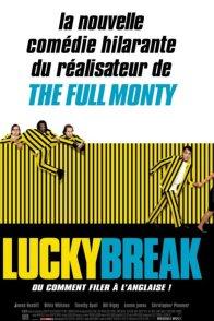 Affiche du film : Lucky break