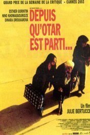 background picture for movie Depuis qu'Otar est parti