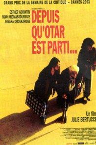 Affiche du film : Depuis qu'Otar est parti