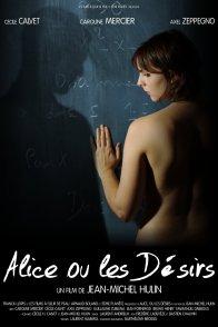 Affiche du film : Alice, ou les désirs