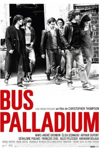 Affiche du film : Bus Palladium