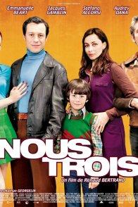 Affiche du film : Nous trois