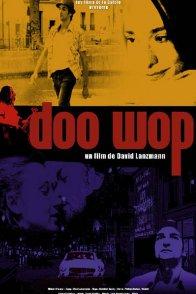 Affiche du film : Doo wop