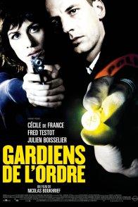 Affiche du film : Gardiens de l'ordre