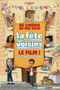 Affiche du film : La Fête des voisins : Le film !