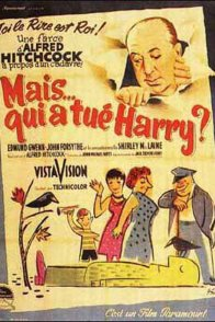 Affiche du film : Mais qui a tue harry ?