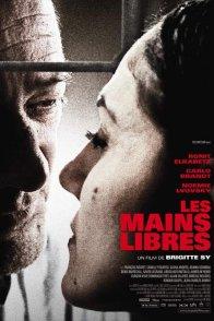 Affiche du film : Les mains libres