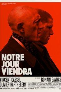 Affiche du film : Notre jour viendra