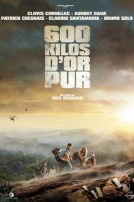 Affiche du film : 600 kg d'or pur