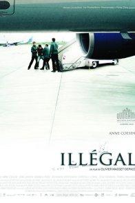 Affiche du film : Illégal