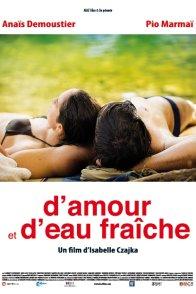 Affiche du film : D'amour et d'eau fraîche