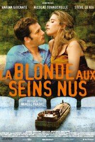 Affiche du film : La Blonde aux seins nus