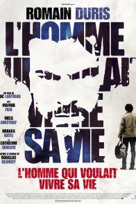 Affiche du film : L'homme qui voulait vivre sa vie