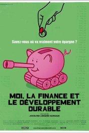 background picture for movie Moi, la finance et le développement durable
