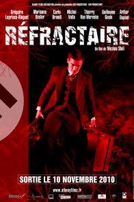 Affiche du film : Réfractaire