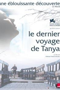 Affiche du film : Le dernier voyage de Tanya