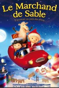 Affiche du film : Le Marchand de Sable - L'aventure au pays des rêves