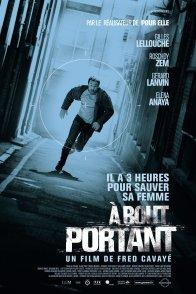 Affiche du film : A bout portant