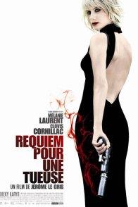 Affiche du film : Requiem pour une tueuse