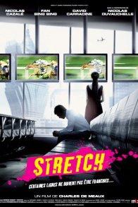 Affiche du film : Stretch