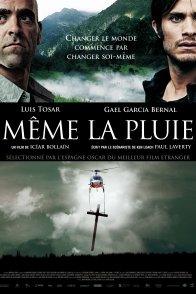 Affiche du film : Même la pluie