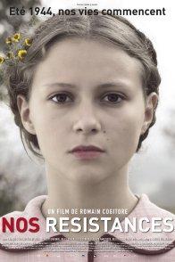 Affiche du film : Nos Résistances