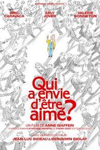 Affiche du film : Qui a envie d'être aimé ?
